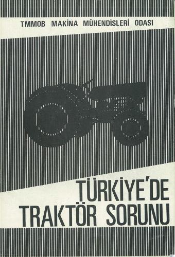 TÜRKİYE'DE TRAKTÖR SORUNU