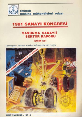 1991 SANAYİ KONGRESİ SAVUNMA SANAYİ SEKTÖR RAPORU