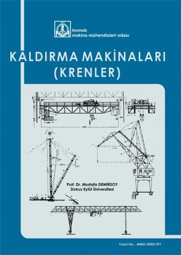 KALDIRMA MAKİNALARI (KRENLER)