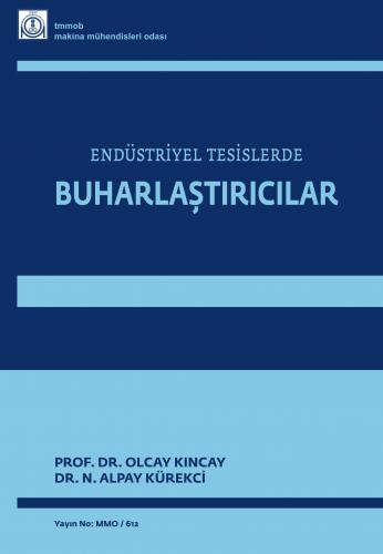 ENDÜSTRİYEL TESİSLERDE BUHARLAŞTIRICILAR