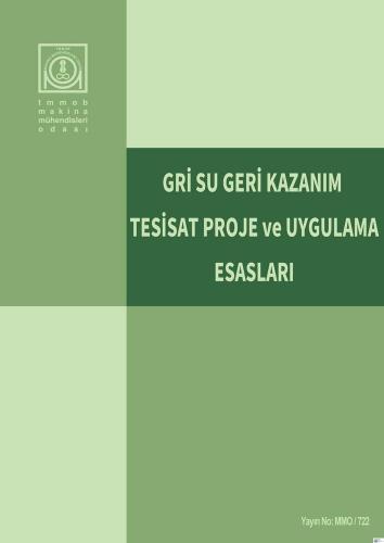 GRİ SU GERİ KAZANIM TESİSAT PROJE VE UYGULAMA ESASLARI